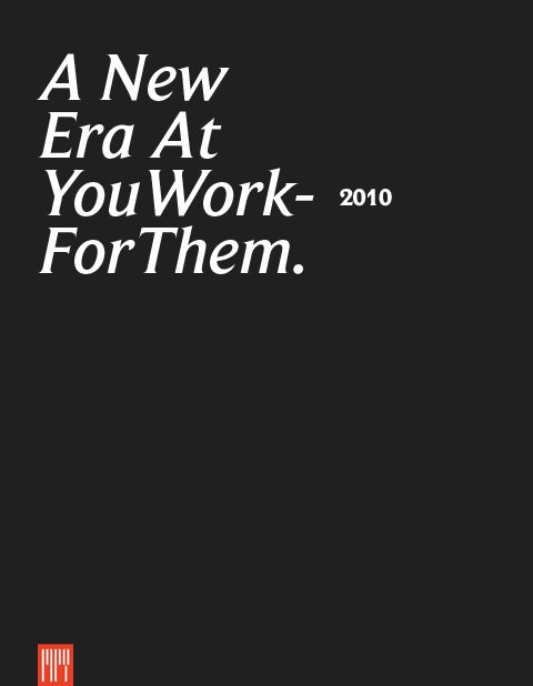 A New Era at YouWorkForThem