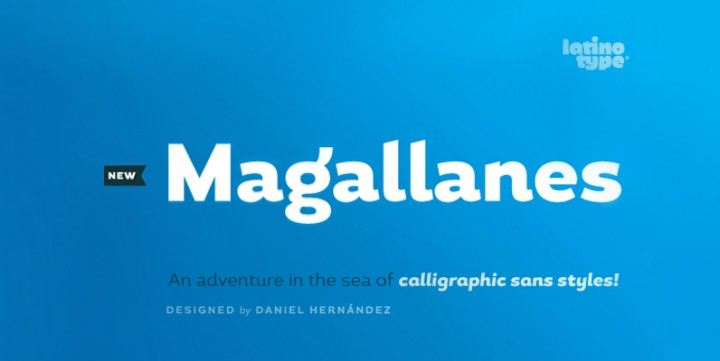 Magallanes , designed by LatinoType.