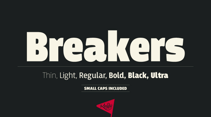 Breakers by Kostic Type Foundry