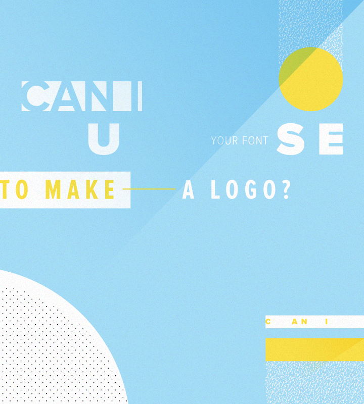 Can I Use Your Font To Make A Logo?